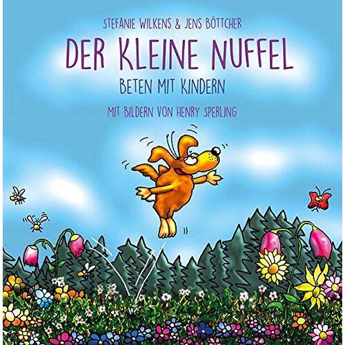 Stefanie Wilkens - Der kleine NUFFEL: Beten mit Kindern - Preis vom 09.06.2021 04:47:15 h