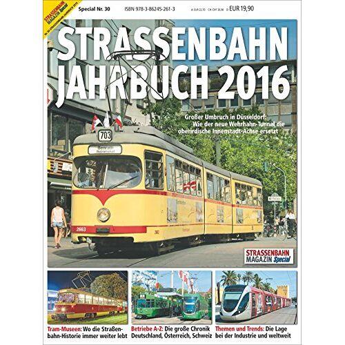 - STRASSENBAHN JAHRBUCH 2016: Special 30 - Preis vom 11.10.2021 04:51:43 h