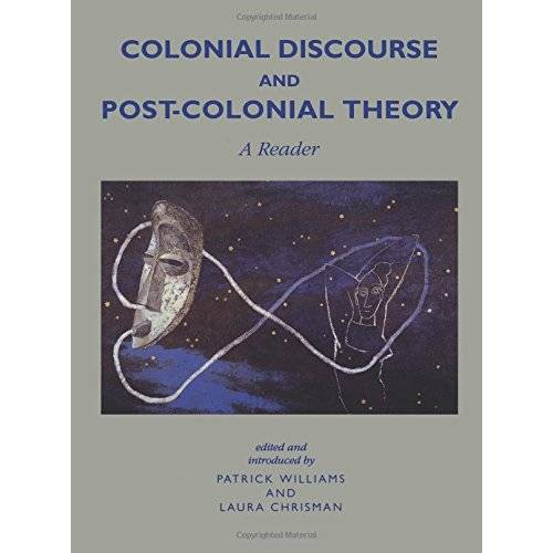 Patrick Williams - Colonial Discourse/ Post-Colonial Theory: A Reader - Preis vom 11.06.2021 04:46:58 h