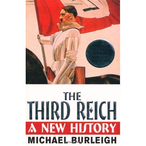 Michael Burleigh - The Third Reich: A New History - Preis vom 12.10.2021 04:55:55 h