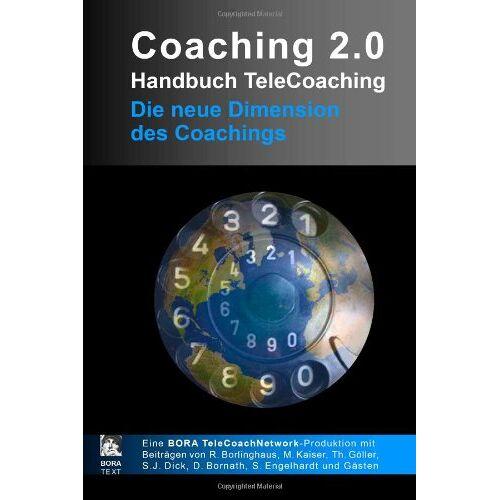Ralf Borlinghaus - Coaching 2.0 - Handbuch TeleCoaching - Preis vom 12.06.2021 04:48:00 h