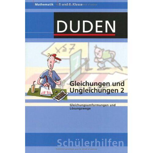 Hans Borucki - Gleichungen und Ungleichungen 2: Gleichungsumformungen und Lösungswege 7. und 8. Klasse - Preis vom 21.06.2021 04:48:19 h