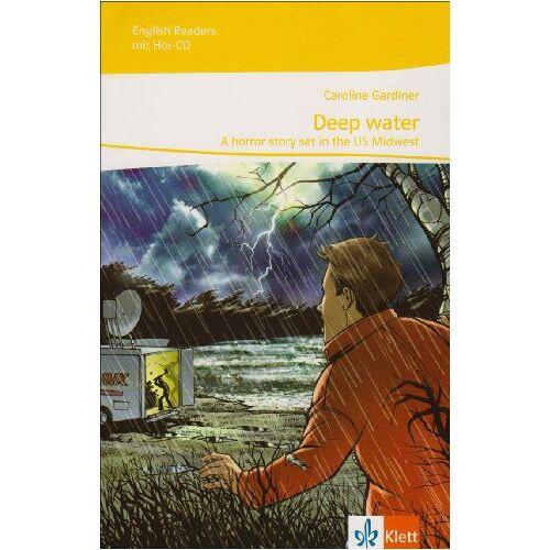 Caroline Gardiner - Deep Water mit Audio-CD: Passend zu Green/Red/Orange Line 4, Green Line NEW Bayern 4, Green Line NEW E2 4 - Preis vom 23.10.2021 04:56:07 h