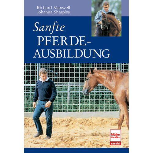 Richard Maxwell - Sanfte Pferdeausbildung - Preis vom 30.07.2021 04:46:10 h