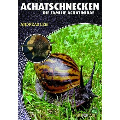 Andreas Leiss - Achatschnecken - Preis vom 13.06.2021 04:45:58 h
