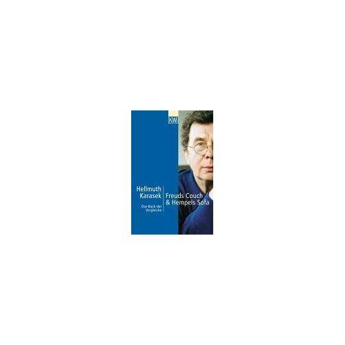 Hellmuth Karasek - Freuds Couch & Hempels Sofa. Das Buch der Vergleiche - Preis vom 17.06.2021 04:48:08 h