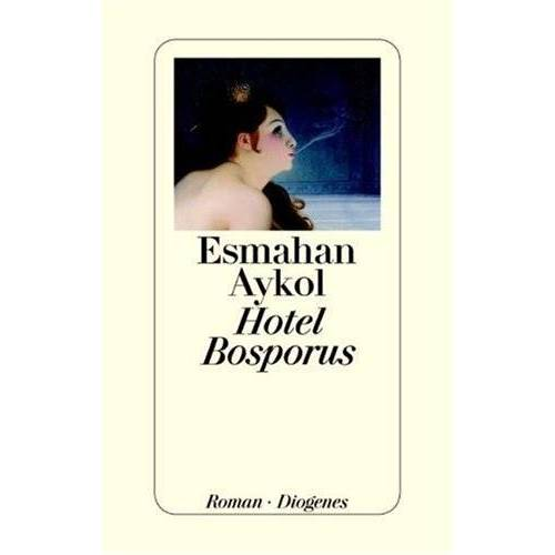 Esmahan Aykol - Hotel Bosporus - Preis vom 11.06.2021 04:46:58 h