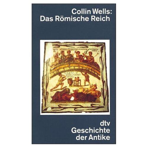 Colin Wells - Das Römische Reich. - Preis vom 29.07.2021 04:48:49 h