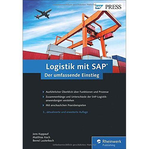 Jens Kappauf - Logistik mit SAP: Die ganze Welt der SAP-Logistik in einem Buch (SAP PRESS) - Preis vom 18.06.2021 04:47:54 h