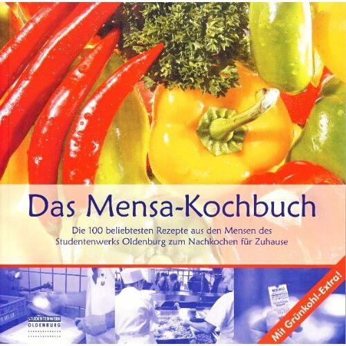 Studentenwerk Oldenburg - Das Mensa-Kochbuch - Preis vom 19.06.2021 04:48:54 h
