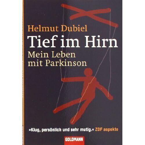 Helmut Dubiel - Tief im Hirn: Mein Leben mit Parkinson - Preis vom 09.06.2021 04:47:15 h