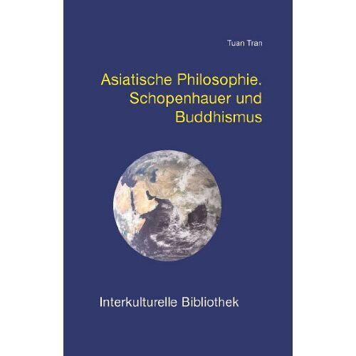Tuan Tran - Asiatische Philosophie - Preis vom 23.09.2021 04:56:55 h