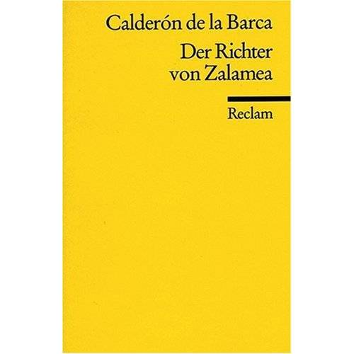 Pedro Calderón de la Barca - Der Richter von Zalamea - Preis vom 29.07.2021 04:48:49 h