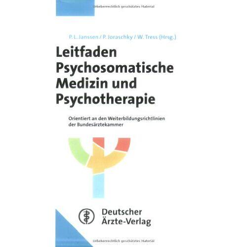 Janssen, Paul L. - Leitfaden Psychosomatische Medizin und Psychotherapie - Preis vom 17.09.2021 04:57:06 h