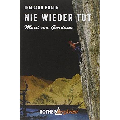 Braun Nie wieder tot: Mord am Gardasee - Preis vom 19.06.2021 04:48:54 h