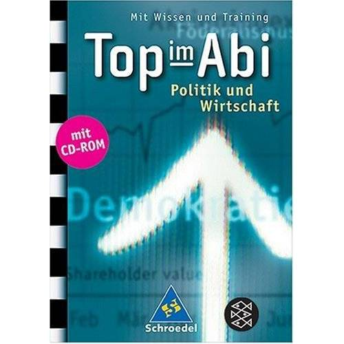 Sabine Leopold - Top im Abi. Abiturhilfen: Top im Abi: Top im Abi. Politik und Wirtschaft: Mit Wissen und Training - Preis vom 30.07.2021 04:46:10 h