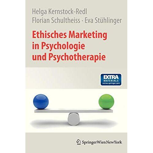 Helga Kernstock-Redl - Ethisches Marketing in Psychologie und Psychotherapie (German Edition) - Preis vom 29.07.2021 04:48:49 h