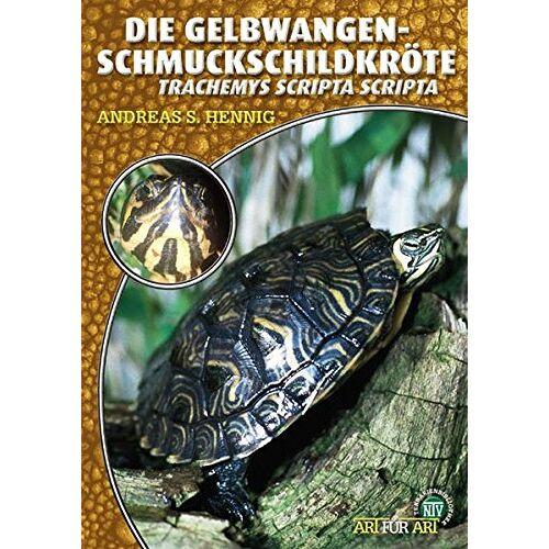 Hennig, Andreas S. - Die Gelbwangenschmuckschildkröte: Tracheyms scripta scripta (Art für Art / Terraristik) - Preis vom 16.05.2021 04:43:40 h