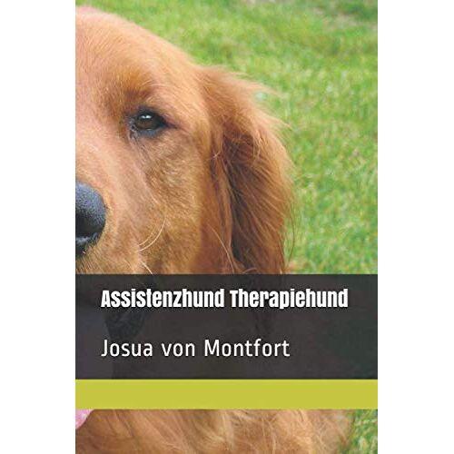Josua von Montfort - Assistenzhund Therapiehund: Josua von Montfort - Preis vom 14.10.2021 04:57:22 h