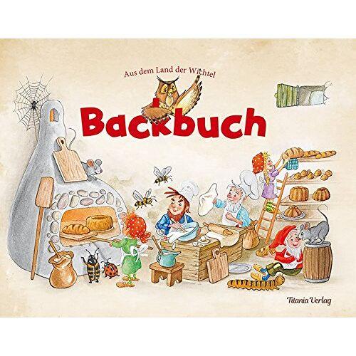 - Backbuch: Aus dem Land der Wichtel - Preis vom 29.07.2021 04:48:49 h