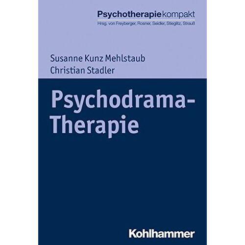 Susanne Kunz Mehlstaub - Psychodrama-Therapie (Psychotherapie kompakt) - Preis vom 16.06.2021 04:47:02 h