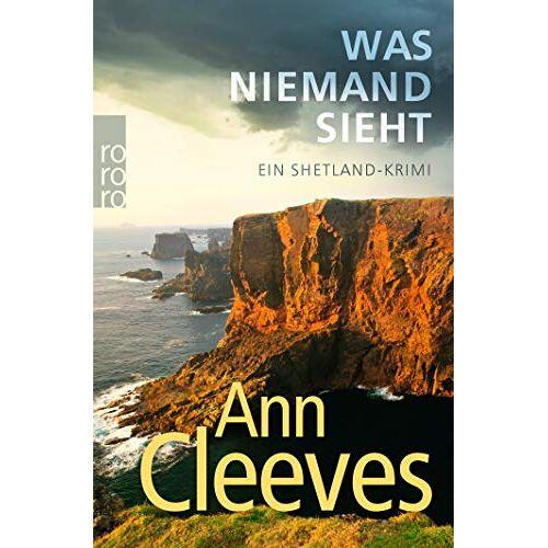 Ann Cleeves - Was niemand sieht: Ein Shetland-Krimi (Die Shetland-Krimis, Band 8) - Preis vom 14.06.2021 04:47:09 h