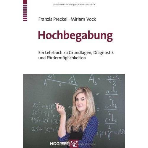 Franzis Preckel - Hochbegabung: Ein Lehrbuch zu Grundlagen, Diagnostik und Fördermöglichkeiten - Preis vom 19.06.2021 04:48:54 h