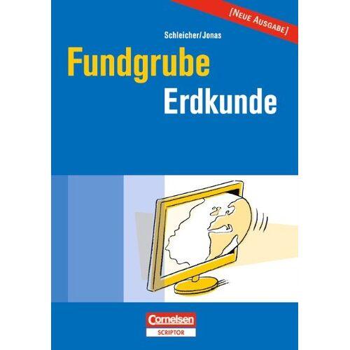 Karsten Jonas - Fundgrube - Sekundarstufe I und II: Fundgrube Erdkunde - Preis vom 13.06.2021 04:45:58 h