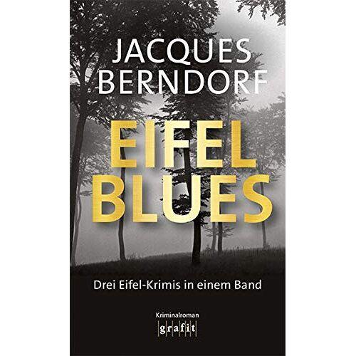 Jacques Berndorf - Eifel-Blues - Preis vom 23.07.2021 04:48:01 h