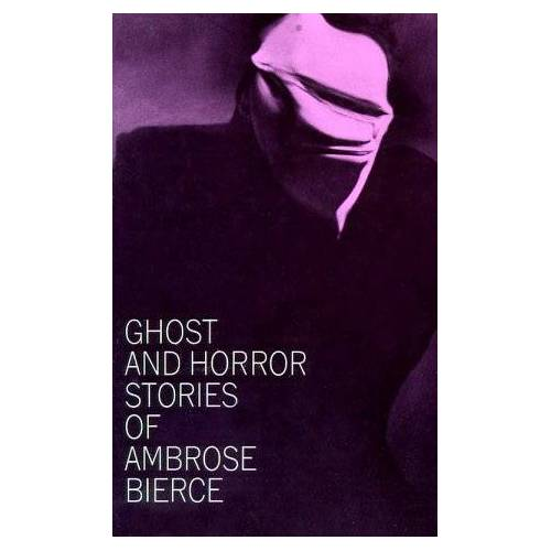 Ambrose Bierce - Ghost and Horror Stories of Ambrose Bierce - Preis vom 11.06.2021 04:46:58 h