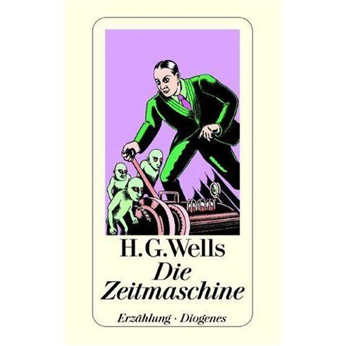 Wells, Herbert G. - Die Zeitmaschine. Eine Erfindung. - Preis vom 09.06.2021 04:47:15 h