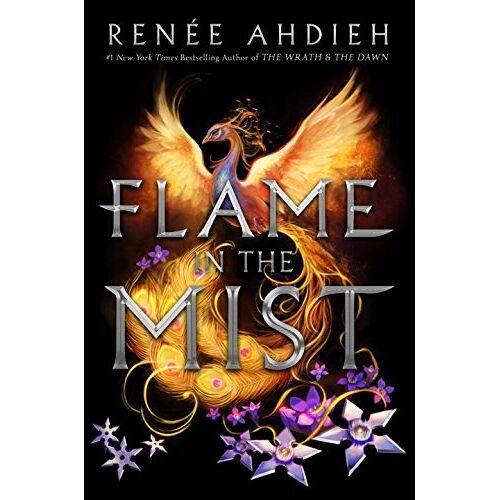 Renée Ahdieh - Flame in the Mist - Preis vom 13.06.2021 04:45:58 h