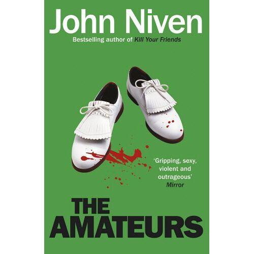 John Niven - The Amateurs - Preis vom 03.05.2021 04:57:00 h