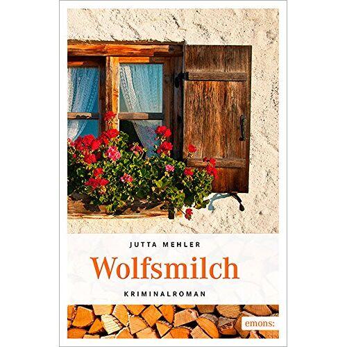 Jutta Mehler - Wolfsmilch - Preis vom 18.06.2021 04:47:54 h