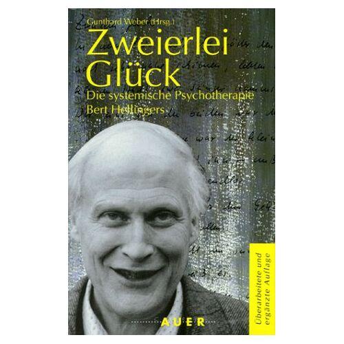 - Zweierlei Glück. Die systemische Psychotherapie Bert Hellingers - Preis vom 01.08.2021 04:46:09 h