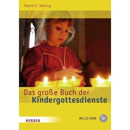 Höring, Patrik C. - Das große Buch der Kindergottesdienste - Preis vom 12.06.2021 04:48:00 h