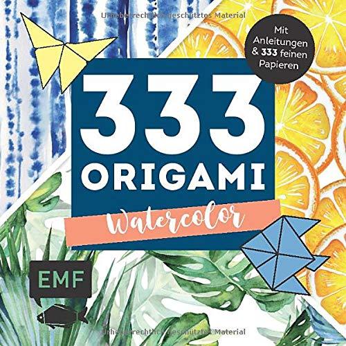 - 333 Origami – Watercolor: Mit Anleitungen und 333 feinen Papieren - Preis vom 12.06.2021 04:48:00 h
