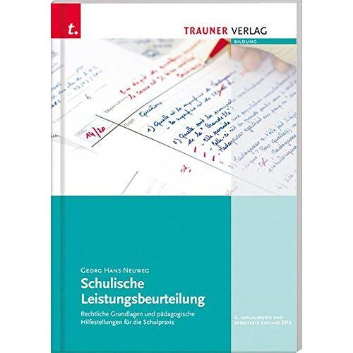 Georg Hans Neuweg - Schulische Leistungsbeurteilung - Preis vom 11.06.2021 04:46:58 h