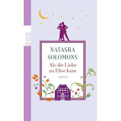 Natasha Solomons - Als die Liebe zu Elise kam - Preis vom 28.07.2021 04:47:08 h