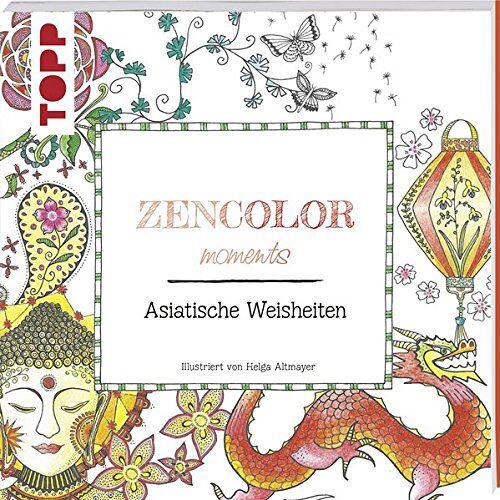 Helga Altmayer - Zencolor moments Asiatische Weisheiten - Preis vom 20.09.2021 04:52:36 h
