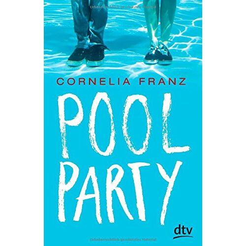 Cornelia Franz - Poolparty: Roman - Preis vom 28.07.2021 04:47:08 h