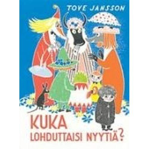 Tove Marika Jansson - Kuka lohduttaisi Nyytiä? - Preis vom 12.06.2021 04:48:00 h