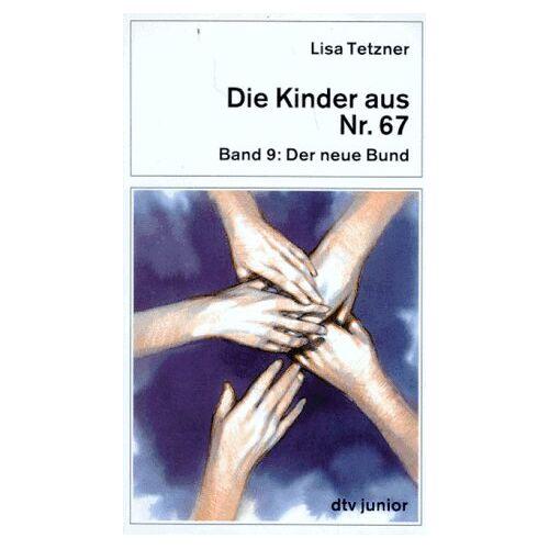 Lisa Tetzner - Die Kinder aus Nr. 67, Bd. 9. Der neue Bund. - Preis vom 11.06.2021 04:46:58 h