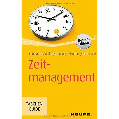 Jörg Knoblauch - Zeitmanagement (Haufe TaschenGuide) - Preis vom 23.07.2021 04:48:01 h
