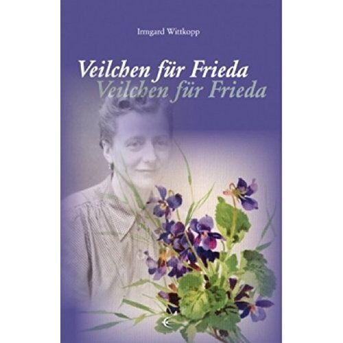 Irmgard Wittkopp - Veilchen für Frieda - Preis vom 15.06.2021 04:47:52 h
