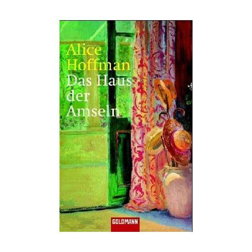 Alice Hoffman - Das Haus der Amseln. - Preis vom 13.06.2021 04:45:58 h