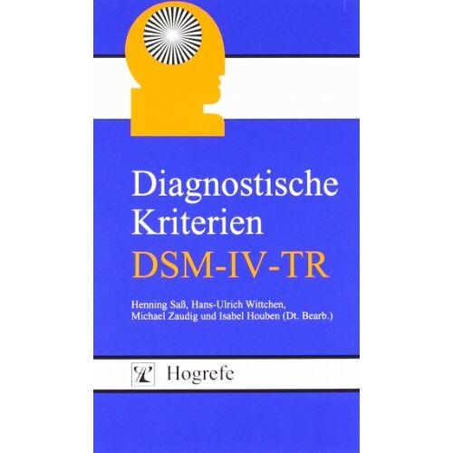 Henning Saß - Diagnostische Kriterien (DSM-IV-TR) - Preis vom 20.06.2021 04:47:58 h