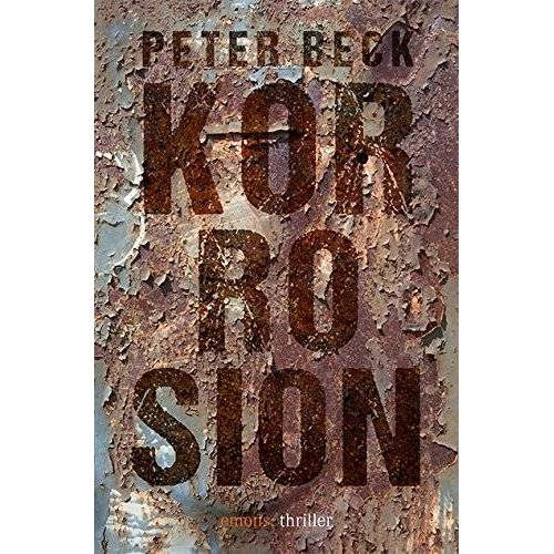 Peter Beck - Korrosion - Preis vom 13.06.2021 04:45:58 h