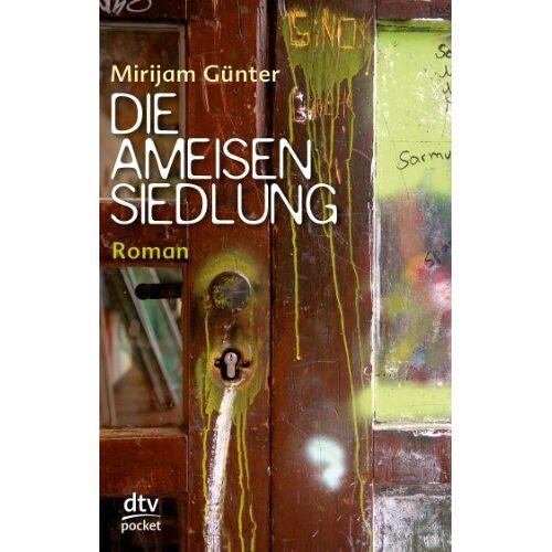 Mirijam Günter - Die Ameisensiedlung: Roman - Preis vom 23.07.2021 04:48:01 h