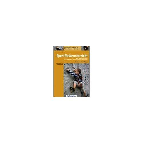 Horst Rusch - Sportförderunterricht: Lehr- und Übungsbuch zur Förderung der Gesundheit durch Bewegung - Preis vom 15.06.2021 04:47:52 h